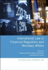 International Law in Financial Regulation and Monetary Affairs (International Economic Law Series) - John H. Jackson, Thomas Cottier, Rosa M. Lastra