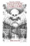 Tales From Valleyview Cemetery - John Brhel, Joseph Sullivan