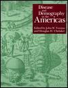 Disease and Demography in the Americas - John Verano, Douglas Ubelaker