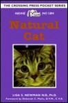Natural Pet Care Natural Cat - Lisa S. Newman