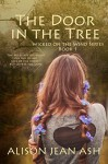 The Door in the Tree: Wicked on the Wind Series, Book 1 - Alison Jean Ash, Don Colasurd Jr., Books to Go Now