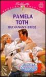 Buchanan's Bride - Pamela Toth
