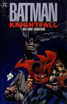 Batman: Knightfall, Volume 3 - Doug Moench, Chuck Dixon, Alan Grant, Dennis O'Neil