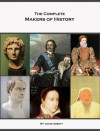 The Complete Makers of History of Jacob Abbott (Illustrated) - Jacob Abbott