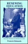 Renewing Education - Francis Edmunds
