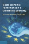 Macroeconomic Performance in a Globalising Economy - Robert Anderton, Geoff Kenny