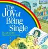 The Joy of Being Single - Allia Zobel Nolan