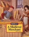 A Medieval Merchant (Working Life) - Stuart A. Kallen