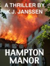 Hampton Manor - K. J. Janssen