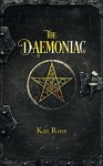 The Daemoniac (A Dominion Mystery Book 1) - Kat Ross