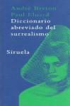 Diccionario Abreviado del Surrealismo - André Breton, Paul Éluard