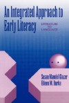An Integrated Approach to Early Literacy: Literature to Language - Susan Mandel Glazer