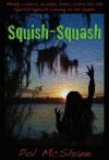 Squish-Squash - Pol McShane