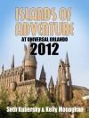 Islands of Adventure at Universal Orlando 2012 - Seth Kubersky, Kelly Monaghan