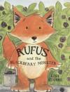 Rufus And The Blackberry Monster - Lisa Stubbs