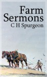 Farm Sermons (Illustrated) - Charles H Spurgeon, Mark Riedel