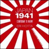 Japan 1941: Countdown to Infamy - Eri Hotta, Laural Merlington