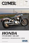Clymer Honda VTX1300 Series 2003-2009 (Clymer Motorcycle Repair) - Ron Wright, Steve Thomas, Steve Amos