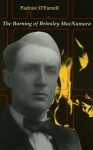 The Burning of Brinsley MacNamara - Padraic O'Farrell