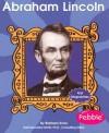 Abraham Lincoln - Judy Emerson, Gail Saunders-Smith, Thomas F. Schwartz