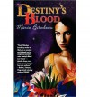 [ Destiny's Blood [ DESTINY'S BLOOD BY Bilodeau, Marie ( Author ) Jul-25-2010[ DESTINY'S BLOOD [ DESTINY'S BLOOD BY BILODEAU, MARIE ( AUTHOR ) JUL-25-2010 ] By Bilodeau, Marie ( Author )Jul-25-2010 Paperback - Marie Bilodeau