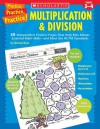 Practice Practice: Multiplication & Division (Practice Practice) - Christine Hood