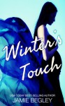 Winter's Touch (The Last Riders #8) - Jamie Begley