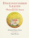 Distinguished Leaves: Poems for Tea-Lovers - Elizabeth Darcy Jones, Nigel Havers