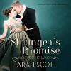 A Stranger's Promise (Lords of Chance #1) - Tarah Scott, Stevie Zimmerman