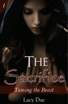 The Sacrifice (Werewolf MF) (Taming the Beast) - Lacy Dae
