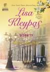 บ่วงมาร / Worth Any Price - Lisa Kleypas, ลิซ่า เคลย์แพส, กัญชลิกา