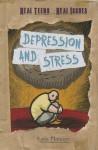 Depression and Stress - Katie Marsico