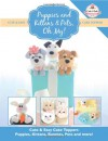 Puppies and Kittens & Pets, Oh My!: Cute & Easy Cake Toppers - Puppies, Kittens, Bunnies, Pets and more! (Cute & Easy Cake Toppers Collection) (Volume 4) - The Cake & Bake Academy