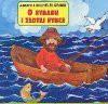 O rybaku i złotej rybce - Jacob Grimm