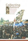 Collecting Kamoro: Objects, Encounters and Representation in Papua (Western New Guinea) - Karen Jacobs