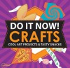 Make Fun Stuff!: Crafts & Snacks for Cool Kids - Sarah Hines Stephens, Bethany Mann