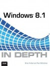 Windows 8.1 in Depth - Brian Knittel, Paul McFedries
