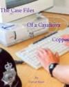 Case Files of a Casanova Copper - David Shaw