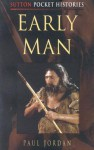 Early Man - Paul Jordan