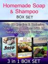 Homemade Soap & Shampoo Box Set: Over 60 Creative & Exclusive Soap Making Recipes With 25 Natural Shampoo Recipes (Homemade Soap & Shampoo Box Set, Homemade Soap & Shampoo, Soap Making) - Sandra Evans, Rosalie Howard