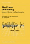 The Power Of Planning: Spaces Of Control And Transformation - Oren Yiftachel