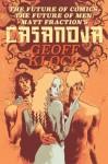The Future of Comics, the Future of Men: Matt Fraction's Casanova - Geoff Klock, Fabio Moon