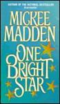 One Bright Star - Mickee Madden