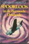 Spoorloos in de Bermuda Driehoek - Charles Frambach Berlitz