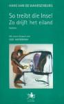 So treibt die Insel - Zo drijft het eiland: Gedichte - Gedichten - Hans van de Waarsenburg, Cees Nooteboom, Marinus Pütz