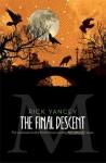 The Final Descent - Rick Yancey