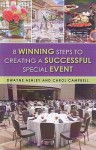 8 Winning Steps To Creating A Succcsessful Special Event - Dwayne Ashley, Carol Campbell