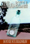 Time in a Bottle: Volume II in the Polly's Heartsongs Trilogy - Bonnie Bradshaw