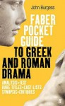 The Faber Pocket Guide To Greek And Roman Drama - John Burgess
