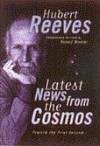 Latest News from the Cosmos: Toward the First Second - Hubert Reeves, Donald Winkler